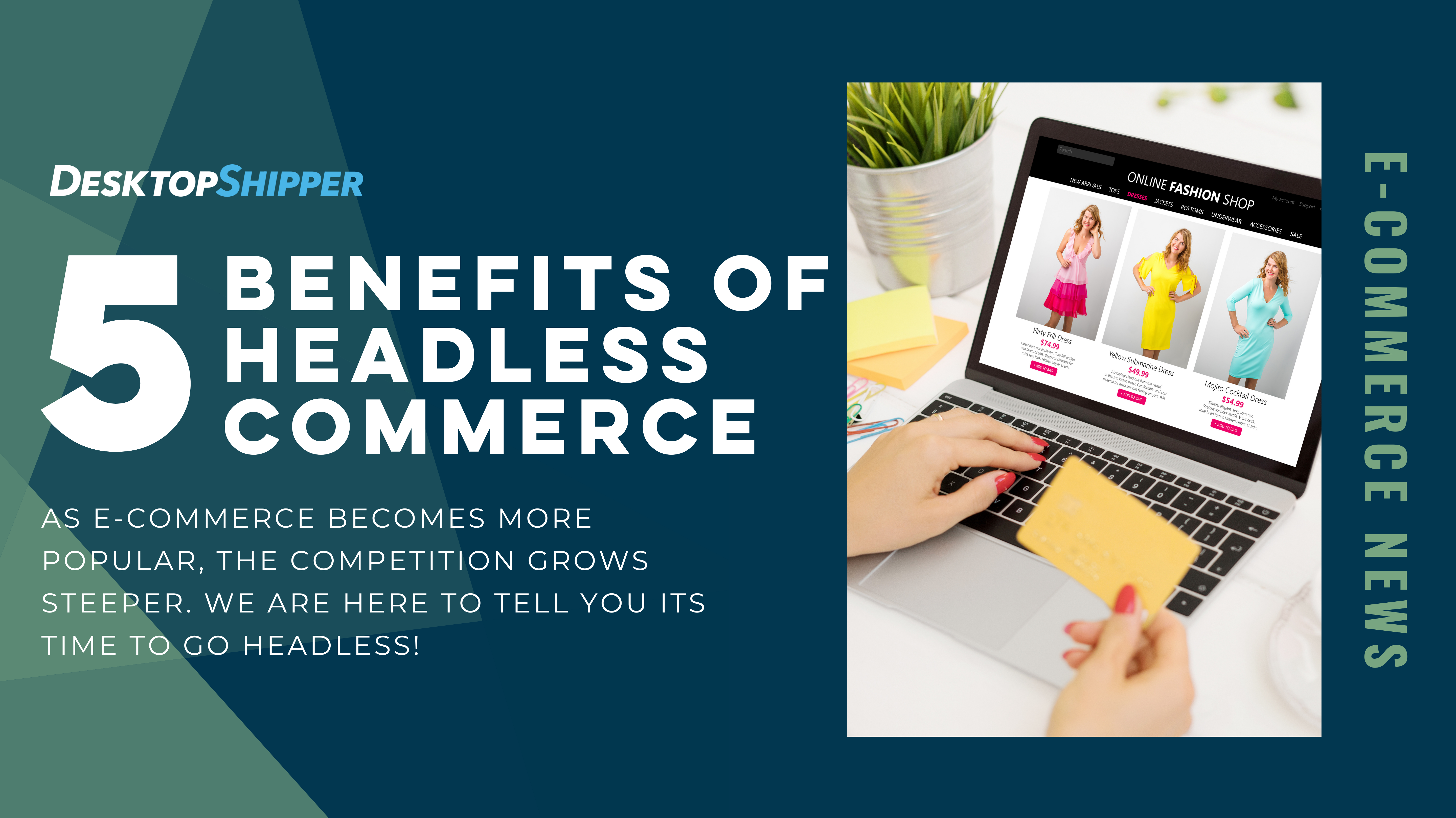 5 benefits to headless commerce infrastructure